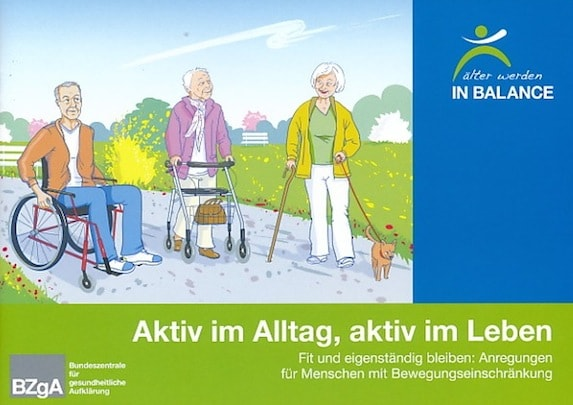Broschüre Aktiv im Alltag, aktiv im Leben - für Menschen mit Bewegungseinschränkungen BzgA
