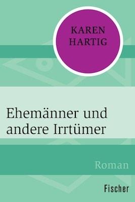 Buchcover Ehemänner und andere Irrtümer, Neuauflage - Karen Hartig