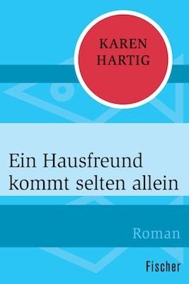 Buchcover Ein Hausfreund kommt selten allein, Neuauflage - Karen Hartig