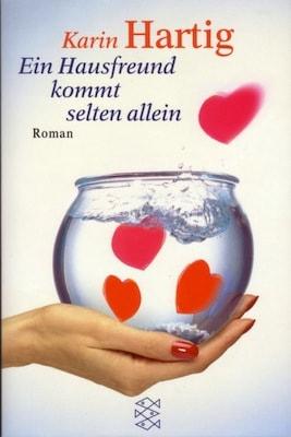 Buchcover Ein Hausfreund kommt selten allein - Karen Hartig
