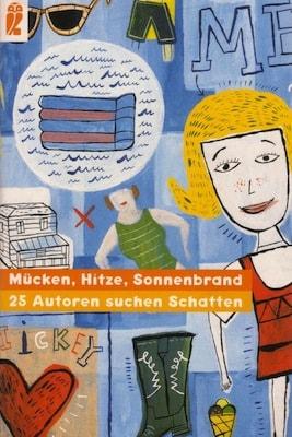 Mücken, Hitze, Sonnenbrand - Texte von Karen Hartig