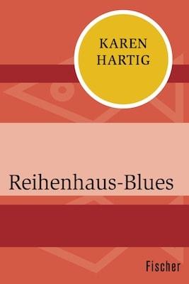 Buchcover Reihenhaus-Blues, Neuauflage - Karen Hartig